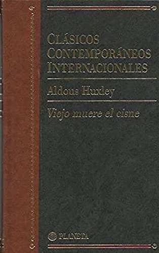 9788408461821: Viejo muere el cisne (clasicos contemporaneos internacionales; vol.2)
