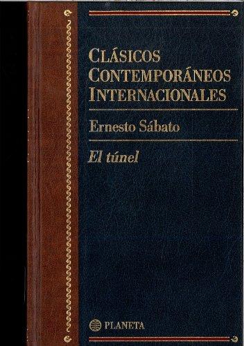 9788408461838: El tunel (clasicos contemporaneos internacionales; vol.3)