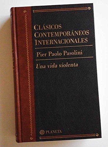 9788408461906: Una vida violenta (clasicos contemporaneos internacionales; vol.10)