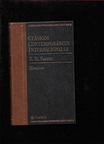 Maurice (clasicos contemporaneos internacionales; vol.21): Forster, E. M.