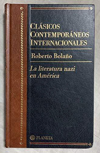 9788408462217: La literatura nazi en América (clasicos contemporaneos internacionales