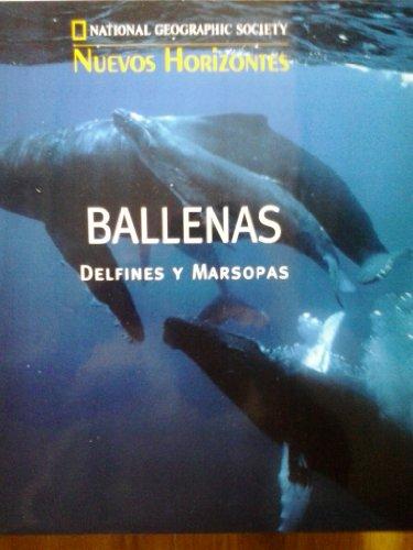 9788408462644: Ballenas, delfines y marsopas (national geographic. nuevos horizontes;