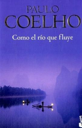 9788408846000: Como el rio que fluye. Sei wie ein Fluss, der still die Nacht durchströmt, spanische Ausgabe