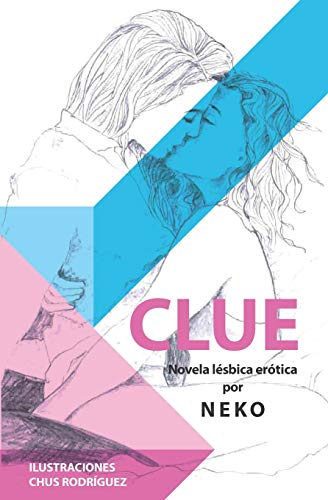 9788409052639: CLUE (novela lésbica erótica)