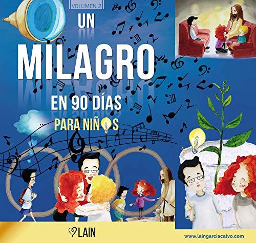 9788409131105: Un milagro en 90 días para niños