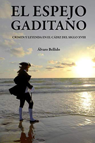 9788409223848: El Espejo Gaditano