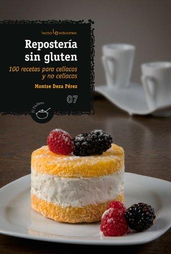 9788410588813: Repostería sin gluten: 100 recetas para celíacos y no celíacos (El Puchero) (Spanish Edition)