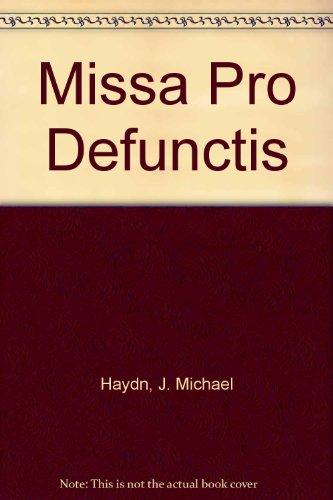 Missa Pro Defunctis: Haydn, J. Michael