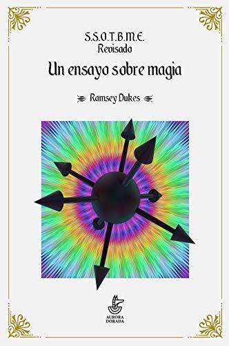 9788412030303: S.S.O.T.B.M.E. Revisado. Un ensayo sobre magia.