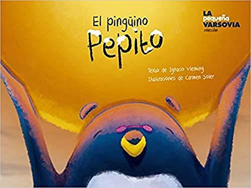 9788412047585: El pinguino Pepito (PEQUEÑA VARSOVIA)