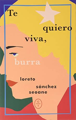 9788412053241: TE QUIERO VIVA, BURRA