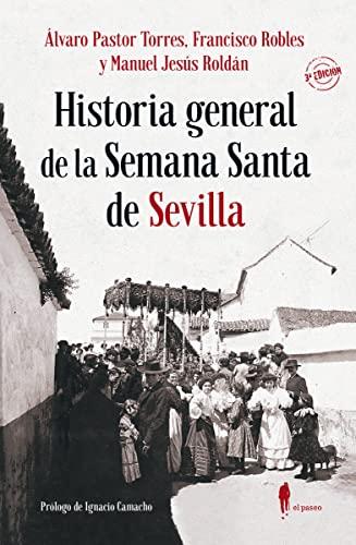 9788412072839: Historia general de la semana santa de Sevilla: 11 (Memoria)