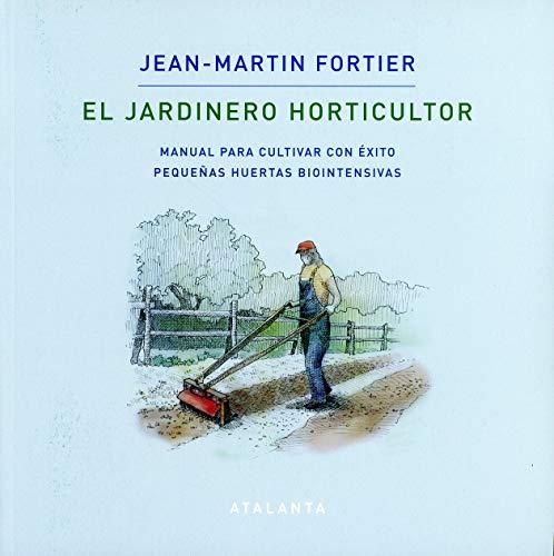 9788412074376: EL JARDINERO HORTICULTOR