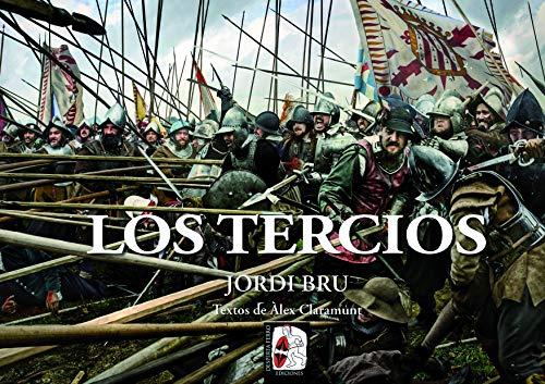 9788412079876: Los tercios (Ilustrados)