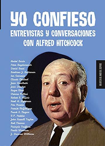 9788412094787: Yo confieso: Entrevistas y conversaciones con Alfred Hitchcock