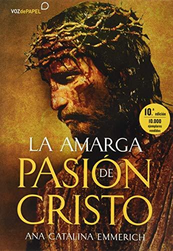 Stock image for La amarga pasión de Cristo for sale by Hilando Libros