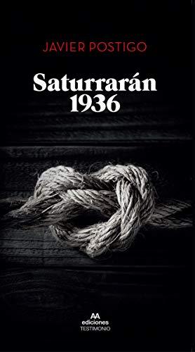9788412106152: Saturrarán 1936 (TESTIMONIO)