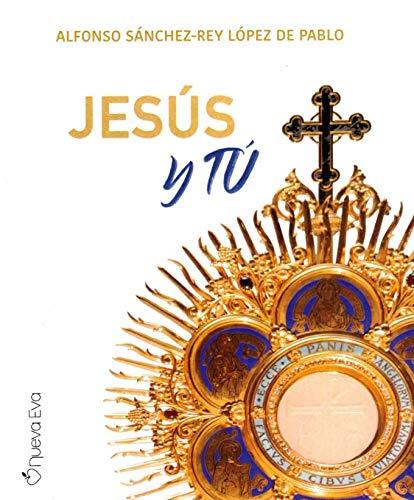 9788412120080: Jesús y Tú