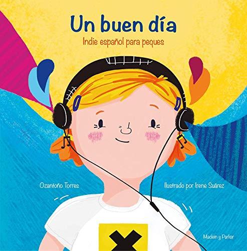 9788412147162: Un buen día: Indie español para peques: 12 (Clemátide)