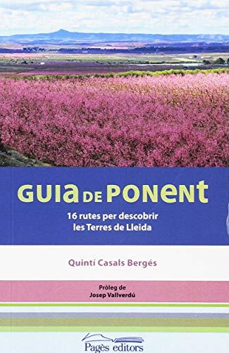 9788413030128: Guia de Ponent. 16 rutes per descobrir les Terres de Lleida