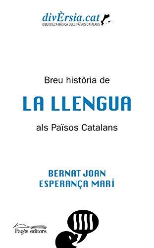 9788413031255: Breu Història De La Llengua Als Països Catalans: 02 (DivÈrsia.cat)