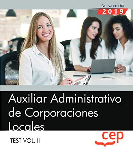 9788413108056: Auxiliar Administrativo de Corporaciones Locales. Test Vol. II: 2