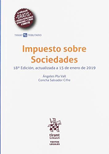 9788413132969: Impuesto sobre Sociedades 18ª Edición 2019 (Textos legales Tirant Tributario)