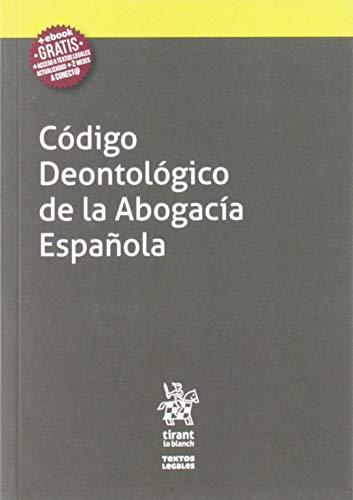 9788413138053: Código Deontológico de la Abogacía Española: 1 (Textos Legales)
