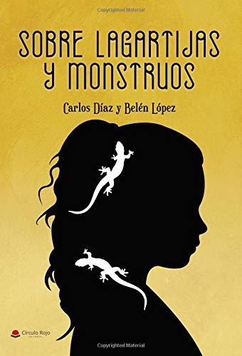9788413179582: Sobre lagartijas y monstruos (Spanish Edition)