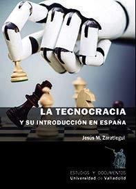 9788413200569: LA TECNOCRACIA Y SU INTRODUCCI�N EN ESPA�A