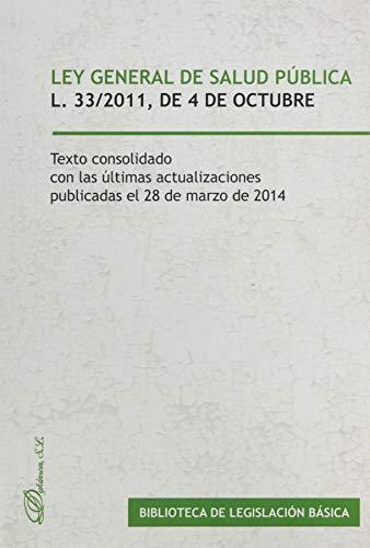 9788413247663: Ley General De Salud Pública. Ley 33/2011, De 4 De Octubre