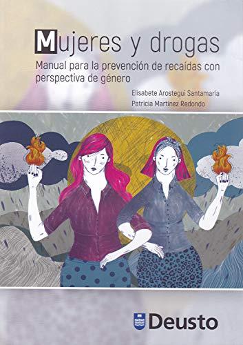 9788413250298: Mujeres y drogas: Manual para la prevención de recaídas con perspectiva de género (Drogodependencias)