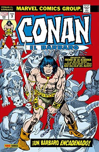 9788413345031: Conan el Bárbaro. La Etapa Marvel Original 3. ¡Un bárbaro encadenado!