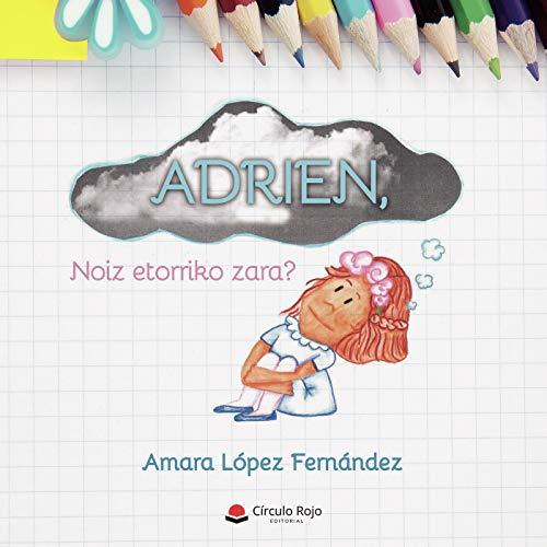 9788413386591: ADRIEN, Noiz etorriko zara?