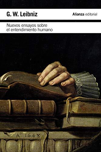 NUEVOS ENSAYOS SOBRE EL ENTENDIMIENTO HUMANO: G. W. Leibniz
