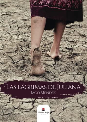 9788413634975: Las lágrimas de Juliana