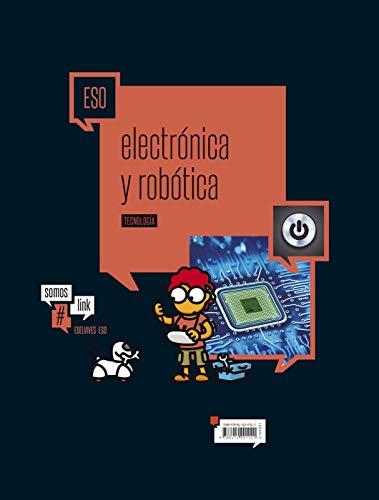 9788414001141: Tecnologia 6 ESO - Electricidad y robótica (SomosLink) - 9788414001141
