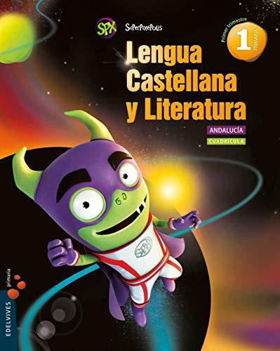 9788414001547: Lengua Castellana y Lit. 1º Primaria (Cuadricula)-Andalucia (Superpixépolis) - 9788414001547