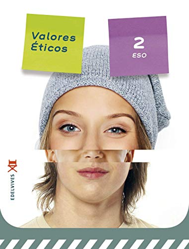 Valores Éticos 2º ESO: Acero Castroviejo, Sonia;Ayerdi Zurutuza, Laura;Burgos Anguita, ...