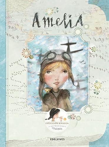 Amelia (Paperback): Itziar Miranda Vicente,