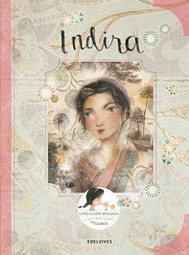 Indira (Paperback): Itziar Miranda Vicente,