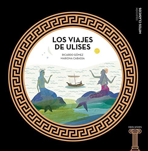 9788414005446: Los viajes de Ulises: 1 (Mitos clásicos)