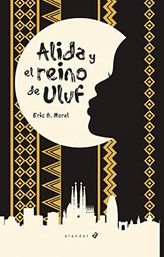 9788414012130: Alida y el reino de Uluf: 160 (Alandar)