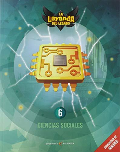 9788414019931: Proyecto: La leyenda del Legado. Ciencias Sociales 6. Comunidad de Madrid