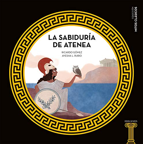 9788414025192: La sabiduría de Atenea: 8 (Mitos clásicos)