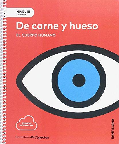 9788414106464: NIVEL III PRI DE CARNE Y HUESO. EL CUERPO HUMANO - 9788414106464