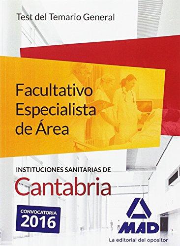 FACULTATIVO ESPECIALISTA DE ÁREA, INSTITUCIONES SANITARIAS DE CANTABRIA. TEST DEL TEMARIO GENER - MARTOS NAVARRO, FERNANDO