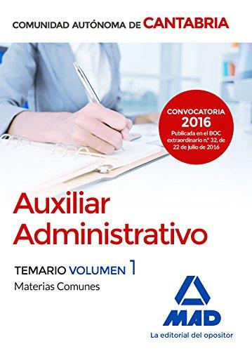 9788414200308: Auxiliar Administrativo de la Comunidad Autónoma de Cantabria. Temario Materias Comunes Volumen 1
