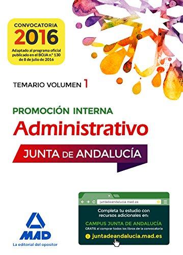 9788414200414: Administrativos de la Junta de Andalucia. Promocion Interna: Administrativos de la Junta de Andalucía Promoción Interna. Temario Volumen 1