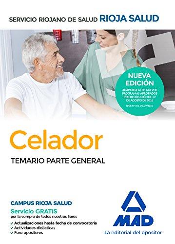 9788414200742: Celadores del Servicio Riojano de Salud. Temario parte general